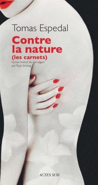Contre la nature : les carnets