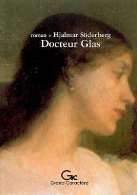 Docteur Glas : récit
