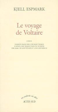 Le voyage de Voltaire : conte