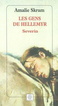 Les gens de Hellemyr. Volume 3, Severin