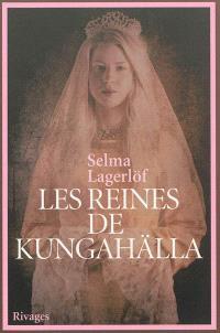 Les reines de Kungahälla