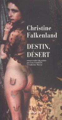 Destin, désert