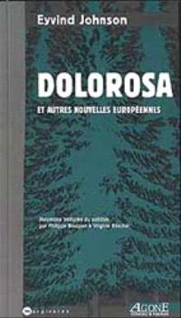 Dolorosa : et autres nouvelles européennes