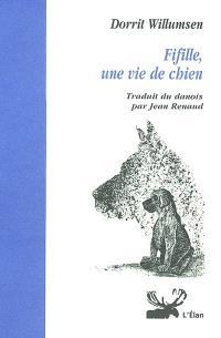 Fifille : une vie de chien