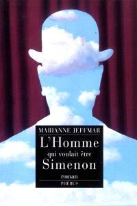 L'homme qui voulait être Simenon