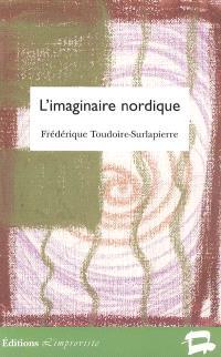 L'imaginaire nordique : représentations de l'âme scandinave (1870-1920)