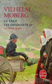 La saga des émigrants. Volume 3, La terre bénie