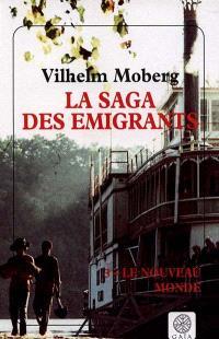La saga des émigrants. Volume 3, Le nouveau monde
