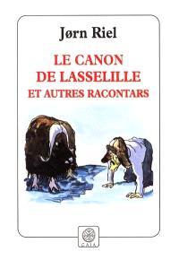 Le canon de Lasselille et autres racontars