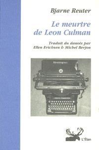 Le meurtre de Leon Culman