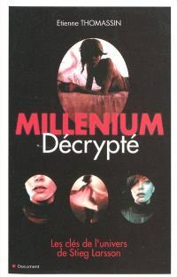 Millenium décrypté : les clés de l'univers de Stieg Larsson