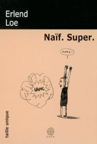 Naïf, super