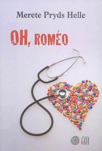 Oh, Roméo
