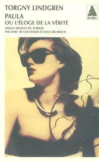 Paula ou L'éloge de la vérité : compte-rendu rédigé par Theodor Marklund, encadreur