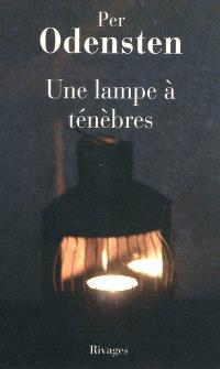 Une lampe à ténèbres