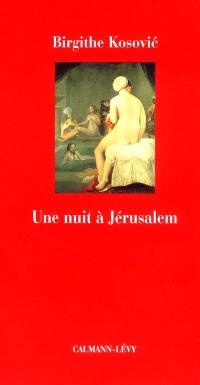 Une nuit à Jérusalem