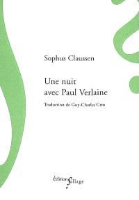 Une nuit avec Paul Verlaine
