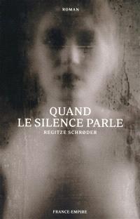 Quand le silence parle