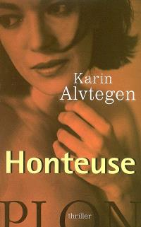 Honteuse : thriller