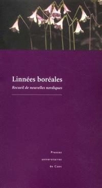 Linnées boréales : recueil des nouvelles nordiques