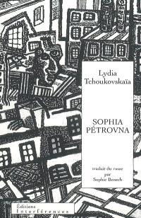 Sophia Pétrovna : la maison déserte