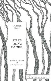 Tu es donc Daniel
