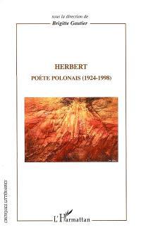 Herbert : poète polonais 1924-1998