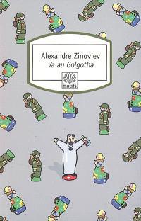 Va au Golgotha