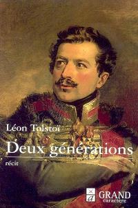 Deux générations : ou deux hussards : récit