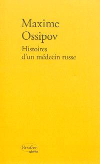 Histoires d'un médecin russe