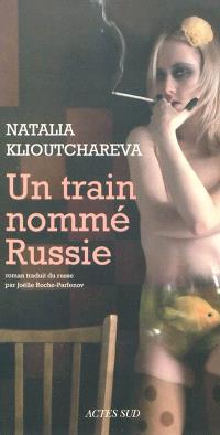 Un train nommé Russie