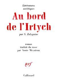 Au bord de l'Irtych : chronique du village de Kroutyé Louki