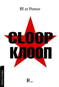 Cloop : et autres récits humoristiques et satiriques