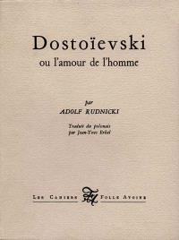 Dostoïevski ou L'amour de l'homme