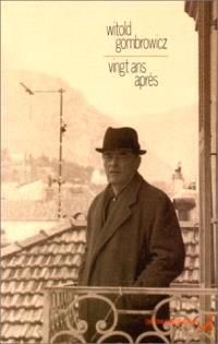 Gombrowicz, vingt ans après. Suivi de Correspondances; Une jeunesse