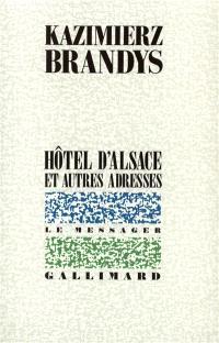 Hôtel d'Alsace et autres adresses