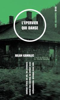 L'épervier qui danse  : roman