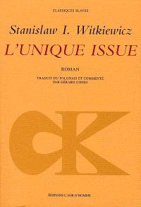 L'unique issue