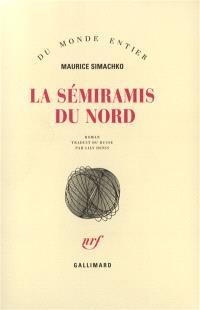 La Sémiramis du Nord