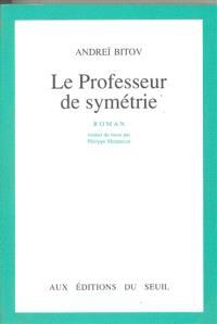 Le professeur de symétrie
