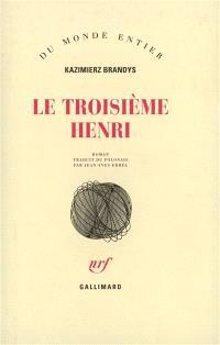 Le troisième Henri