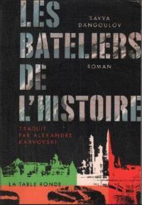 Les Bateliers de l'histoire