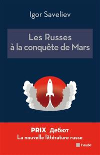 Les Russes à la conquête de Mars