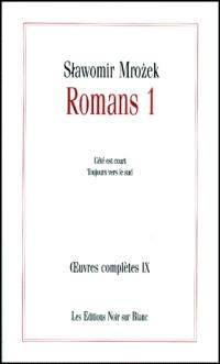 Oeuvres complètes. Volume 9, Romans