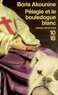 Pélagie et le bouledogue blanc