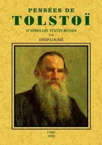 Pensées de Tolstoï d'après les textes russes