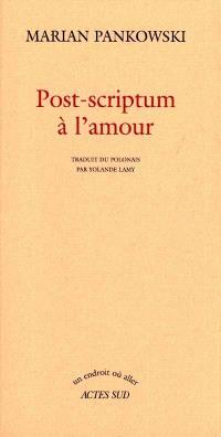 Post-scriptum à l'amour