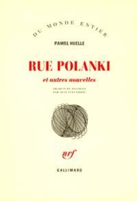 Rue Polanski : et autres nouvelles