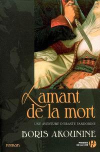 Une aventure d'Eraste Fandorine, L'amant de la mort