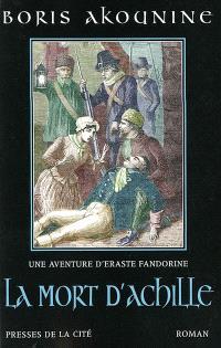 Une aventure d'Eraste Fandorine, La mort d'Achille
